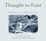 Thought to Exist in the Wild: Awakening from the Nightmare of Zoos (book cover)