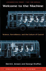 Welcome to the Machine: Science, Surveillance, and the Culture of Control (book cover)