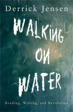 Walking on Water: Reading Writing and Revolution (book cover)
