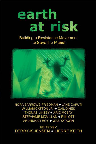books dvds cds the official derrick jensen site earth at risk dvd cover