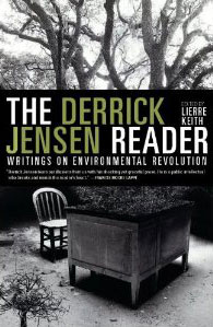 The Derrick Jensen Reader (book cover)